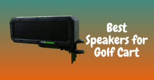 Best Speakers for Golf Cart Audio System, Bluetooth Mounted