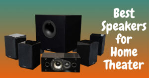 Best Speakers for Home Theater   High-End Stereo