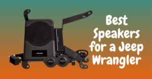 Best Speakers for a Jeep Wrangler – Unlimited Sound Bar Size